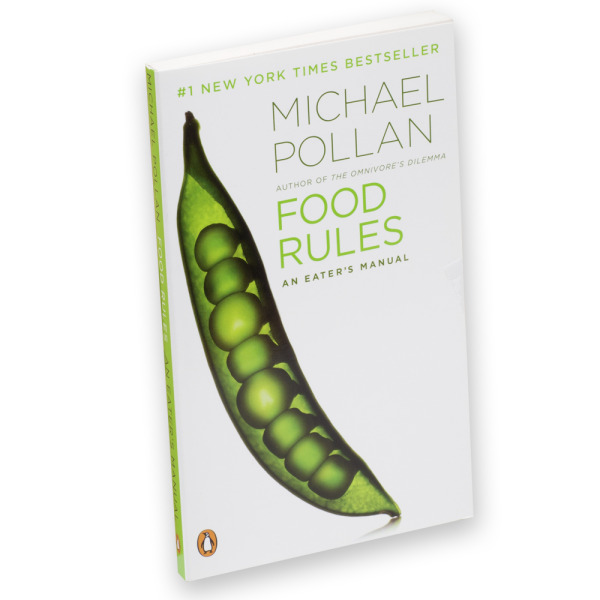 Food Rules an eater's manual by Michael Pollan